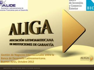 Gestión de Negocios Internacionales entre la Banca de Desarrollo Latinoamericana.