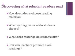 Discovering what reluctant readers read
