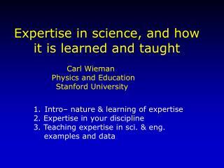 Carl Wieman   Physics and Education Stanford University