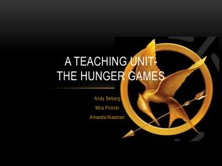 A teaching unit- The hunger games