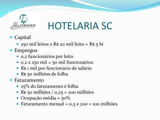 HOTELARIA SC