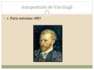 Autoportraits de Van Gogh
