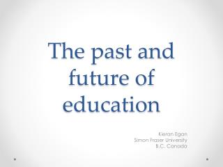 The past and future of education