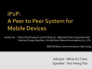 iP2P:  A Peer to Peer System for Mobile Devices