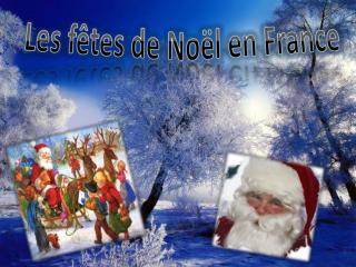 Les fêtes de Noël en France