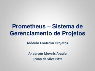 Prometheus – Sistema de Gerenciamento de Projetos