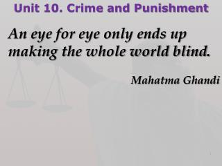 Unit 10. Crime and Punishment