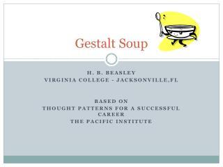 Gestalt Soup