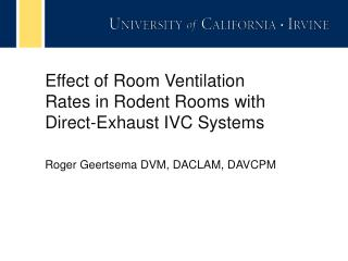 Effect of Room Ventilation Rates in Rodent Rooms with Direct-Exhaust IVC Systems