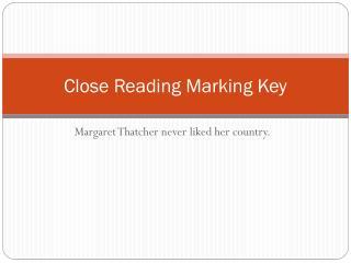 Close Reading Marking Key
