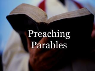 Preaching  Parables