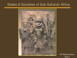 States & Societies of Sub-Saharan Africa