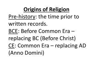09 Origins of Religion