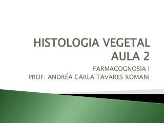 HISTOLOGIA VEGETAL AULA 2