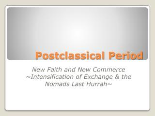 Postclassical Period