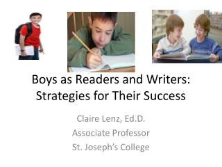 Boys as Readers and Writers: Strategies for Their Success