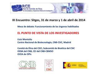IX Encuentro: Sitges, 31 de marzo y 1 de abril de 2014