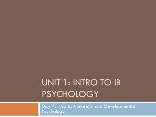 Unit 1: Intro to IB Psychology