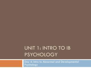 Unit 1: Intro to IB Psychology