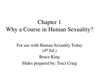 Chapter 1 Why a Course in Human Sexuality