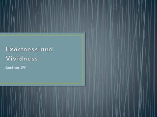 Exactness and Vividness