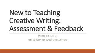 New to Teaching Creative Writing: Assessment & Feedback