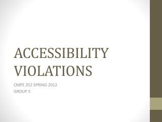 ACCESSIBILITY VIOLATIONS