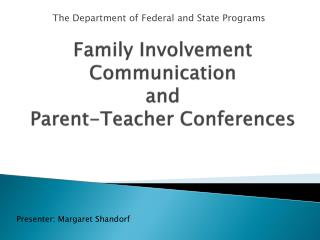Family Involvement  Communication  and Parent-Teacher Conferences