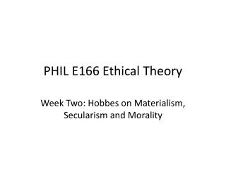 PHIL E166 Ethical Theory