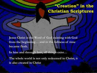 """Creation"" in the Christian Scriptures"