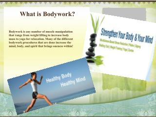 What is Bodywork?
