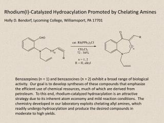 Rhodium(I)-Catalyzed  Hydroacylation  Promoted by Chelating Amines