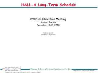 HALL-A  Long-Term Schedule