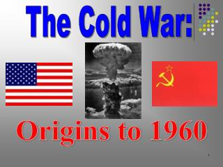 Origins to 1960