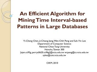 An Efficient Algorithm for Mining Time Interval-based Patterns in Large Databases