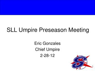 SLL Umpire  Preseason  Meeting