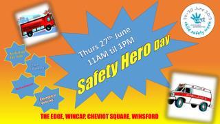 Safety Hero  Day