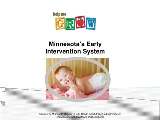 Minnesota's Early  Intervention System