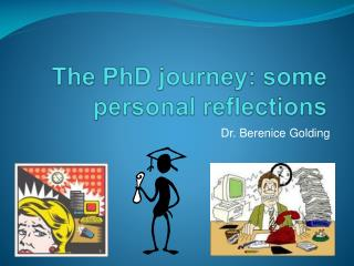 The PhD journey: some personal reflections