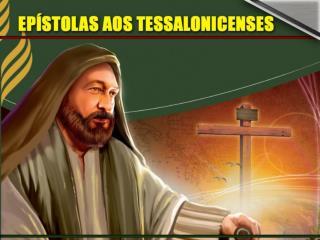 Paulo sabia da import�ncia da ora��o. Abriu a carta aos Tessalonicenses falando sobre a ora��o .