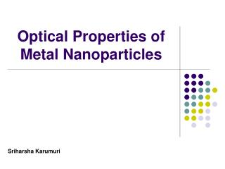 Optical Properties of Metal Nanoparticles