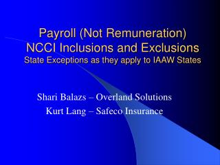 Payroll Not Remuneration NCCI Inclusions and Exclusions State Exceptions as they apply to IAAW States