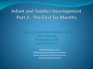 Debbie Richardson, M.S. Parenting Assistant Extension Specialist