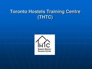 Toronto Hostels Training Centre THTC