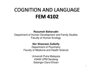 COGNITION AND LANGUAGE  FEM 4102