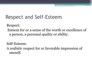 Respect and Self-Esteem