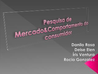 Pesquisa de Mercado&Comportamento do consumidor