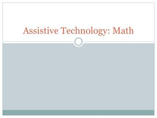 Assistive Technology: Math