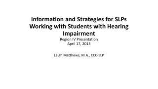Leigh Matthews, M.A., CCC-SLP