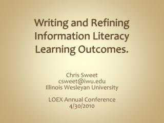 Writing and Refining Information Literacy Learning Outcomes.